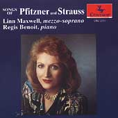 Pfitzner, Strauss: Songs / Linn Maxwell, Regis Benoit
