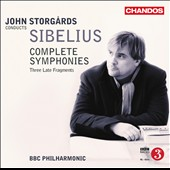 Sibelius: Complete Symphonies; Three late fragments / John Storgards, BBC SO