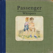 Passenger (UK): Whispers [Digipak]
