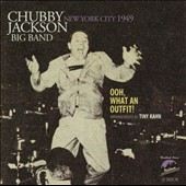 Chubby Jackson/Chubby Jackson Big Band: New York City 1949: Ooh What an Outfit