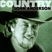 John Anderson: Country: John Anderson *
