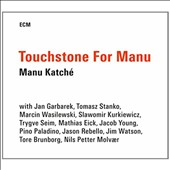 Manu Katché: Touchstone for Manu [Slipcase] *