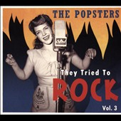 Various Artists: They Tried To Rock, Vol. 3: The Popsters