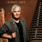 Laurence Juber (Guitar): Fingerboard Road [Digipak]