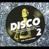 Various Artists: Disco 2: A Further Fine Selection of Independent Disco, Modern Soul and Boogie 1976-1980