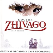 Original Broadway Recording: Doctor Zhivago