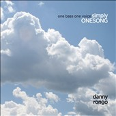 Danny Rongo: One Bass One Voice Simply Onesong [Slipcase]