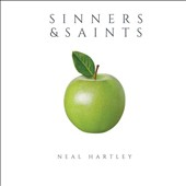 Neal Hartley: Sinners and Saints [EP] *