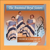 The Anointed Boyd Sisters: Season of a Turnaround, Pt. 1 [EP]