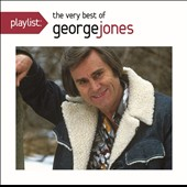George Jones: Playlist: The Very Best of George Jones