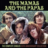 The Mamas & the Papas: The Complete Singles: 50th Anniversary Collection *