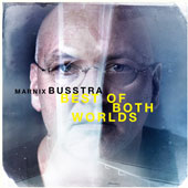 Marnix Busstra: Best of Both Worlds [2/5]