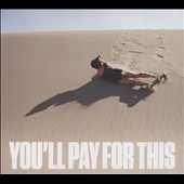 Bear Hands: You'll Pay for This [Digipak] *