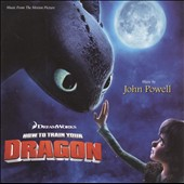 John Powell (Film Composer): How to Train Your Dragon [Original Motion Picture Soundtrack]
