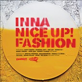 Various Artists: Inna Nice Up! Fashion