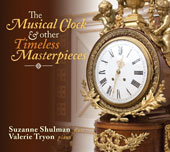 The Musical Clock & other Timeless Masterpieces / Suzanne Shulman, flute; Valerie Tryon, piano