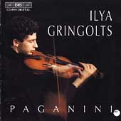 Paganini: Violin Concerto no 1, etc / Ilya Gringolts, et al