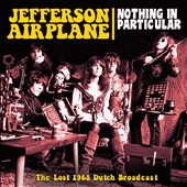 Jefferson Airplane: Nothing in Particular *