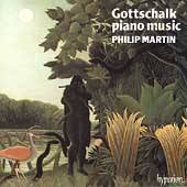 Gottschalk: Piano Music Vol 1 / Philip Martin