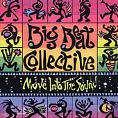 Big Beat Collective: Move into the Sound