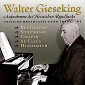 Beethoven, Schumann, Chopin, Falla, etc / Walter Gieseking