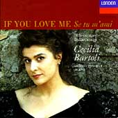 If You Love Me -18th century Italian songs / Cecilia Bartoli
