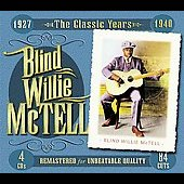 Blind Willie McTell: The Classic Years 1927-1940 [Box]