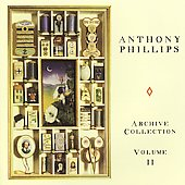 Anthony Phillips: Archive Collection, Vol. 2