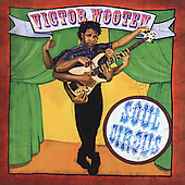 Victor Wooten: Soul Circus
