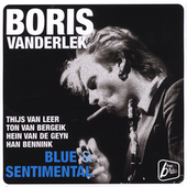 Boris Vanderlek: Blue and Sentimental