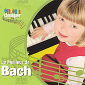 Enfants Classiques - Le Meilleur de Bach