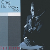 Greg Holloway: Full Circle
