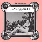 June Christy: The Uncollected June Christy, Vol. 2: 1957