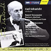 Carl Schuricht-Collection Vol 15 - Schumann, Mendelssohn