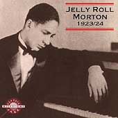 Jelly Roll Morton: 1923-1924 [Milestone]