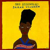 Sarah Vaughan: The Essential Sarah Vaughan: The Great Songs