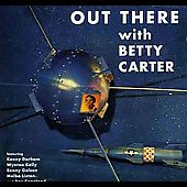 Betty Carter: Out There