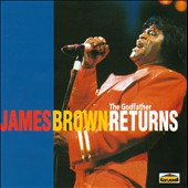 James Brown: The  Godfather Returns