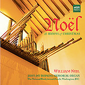 No&euml;l - 25 Hymns of Christmas / William Neil