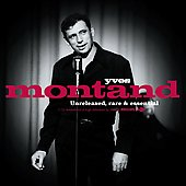 Yves Montand: Unreleased, Rare & Essential