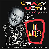 Crazy Otto: Medleys