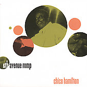 Chico Hamilton: 6th Avenue Romp
