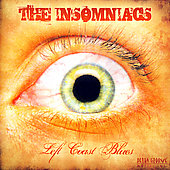 The Insomniacs: Left Coast Blues
