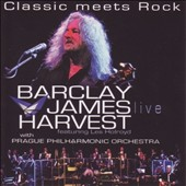 Barclay James Harvest: Classic Meets Rock: Live