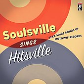 Various Artists: Soulsville Sings Hitsville: Stax Sings Songs of Motown Records