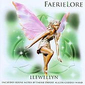 Llewellyn (New Age): Faerielore: Journey To The Faerie Ring