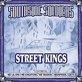 Southside Soldiers: Street Kings *
