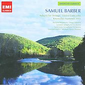 EMI American Classics - Samuel Barber / Michael Tilson-Thomas, Leonard Slatkin, Barbara Hendricks, Elmar Oliviera, et al