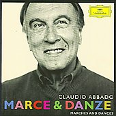 Marches & Dances - Mozart, Beethoven, Schubert, Brahms, Wagner, etc / Claudio Abbado, et al