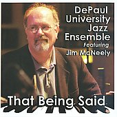 The DePaul University Jazz Ensemble: That Being Said